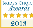2013 Bride's Choice Award Winner